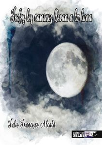 Todos los caminos llevan a la luna